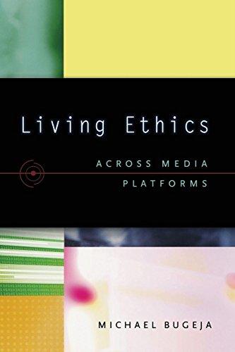Living Ethics: Across Media Platforms