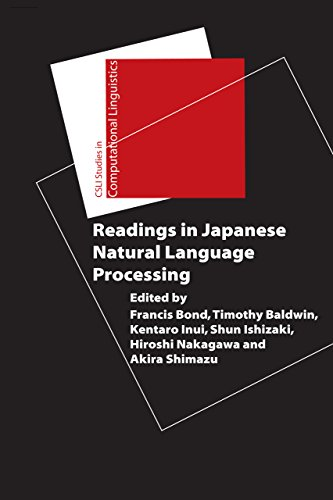 Readings in Japanese Realistic Language Processing (Studies in Computational Linguistics)