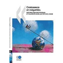 Croissance Et Ingalits: Distribution Des Revenus Et Pauvret Dans Les Pays de Locde