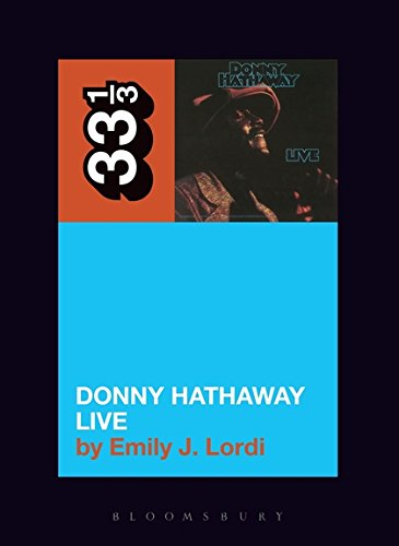 Read Online Donny Hathaway's Donny Hathaway Live (33 1/3) pdf