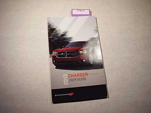 (2013 Dodge Charger incl SRT8 Owners Manual )
