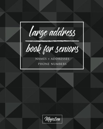 Large Address Book For Seniors: Black Geometric Large Print, Easy Reference For Contacts, Addresses, Phone Numbers & Emails. (Large Print Address Books for Aging) pdf epub