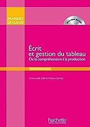 Écrit et gestion du tableau: De la compréhension à la production / Buch mit DVD-ROM
