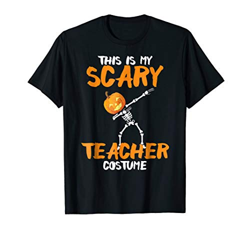 This Is My Scary Teacher Halloween Costume -