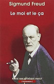 Le Moi et le Ca par Freud