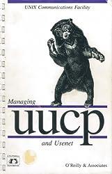 Managing UUCP And Usenet (Nutshell Handbooks)