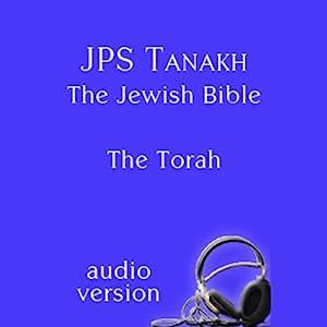 The Torah: The JPS Audio Version Audiobook