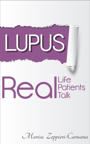 Lupus: Real Life, Real Patients, Real Talk