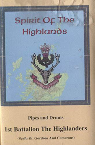 1st Battalion the Highlanders: Spirit of the Highlands - Pipes and Drums Cassette Tape (Cassette Pipe)