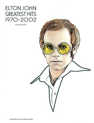 Elton John: Greatest Hits 1970-2002 PVG by Sir Elton John (27-May-2005) Sheet music