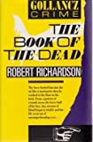 The Book of the Dead, Robert Richardson, 0312028776