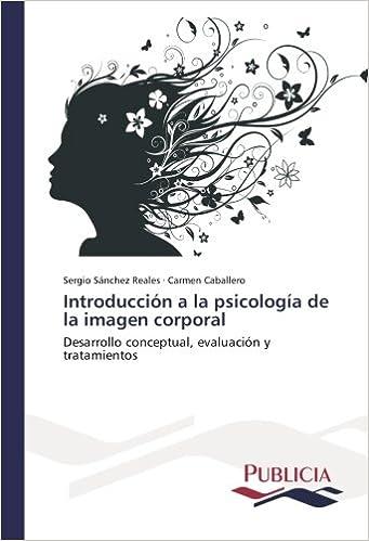 Introducción a la psicología de la imagen corporal ...