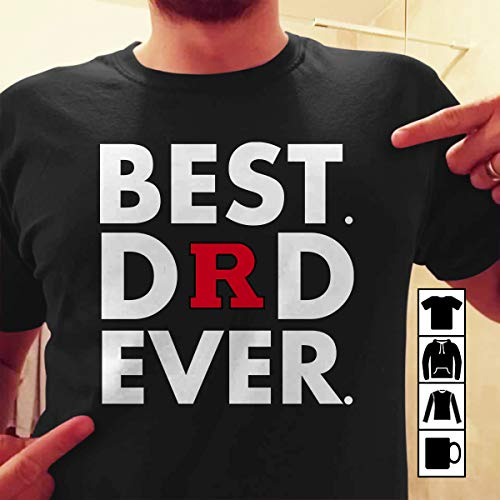 Best Dad Ever Father s Day Rutgers Scarlet Knights T Shirt Long Sleeve Sweatshirt Hoodie Youth