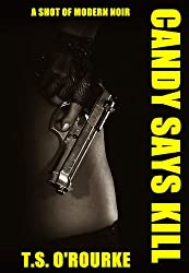 Candy Says Kill: A Shot of Modern Noir