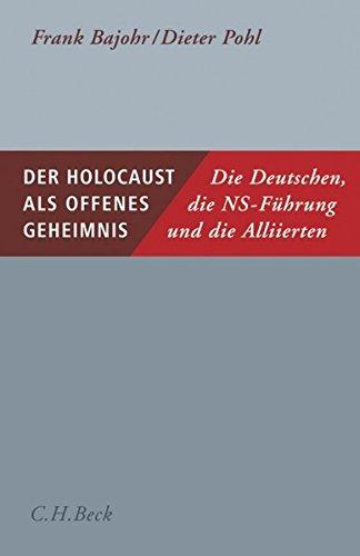 der-holocaust-als-offenes-geheimnis-die-deutschen-die-ns-fhrung-und-die-alliierten