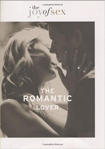 Buy The Joy Of Sex The Romantic Lover Book Online At Low Prices In