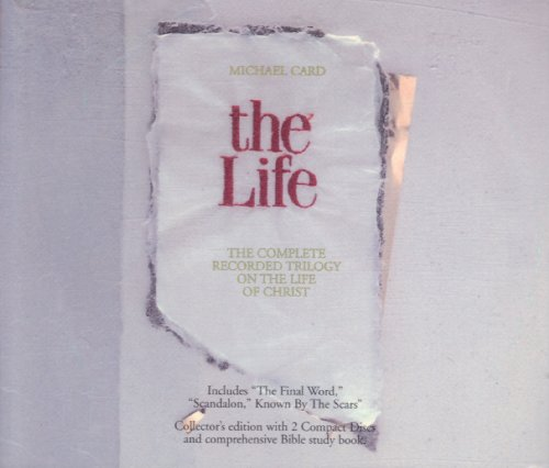 Michael Card: The Life - The Complete Recorded Trilogy Of The Life Of Christ [Collector's Edition With Comprehensive Bible Study Book] [2 Audio CD Box Set]