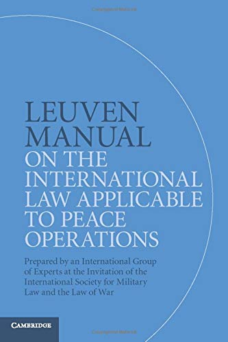 Leuven Manual on the International Law Applicable to Peace Operations por Terry Gill