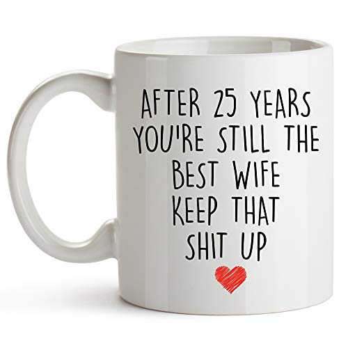 - YouNique Designs 25 Year Anniversary Coffee Mug for Her, 11 Ounces, 25th Wedding Anniversary Cup For Wife, Twenty Five Years, 25th Year