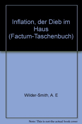 Inflation, der Dieb im Haus (Factum-Taschenbuch) (German Edition)
