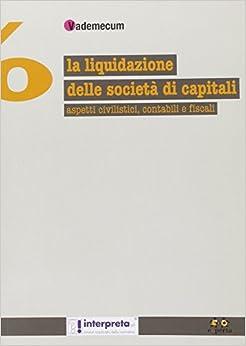 Book La liquidazione della società di capitali. Aspetti civilistici, contabili e fiscali