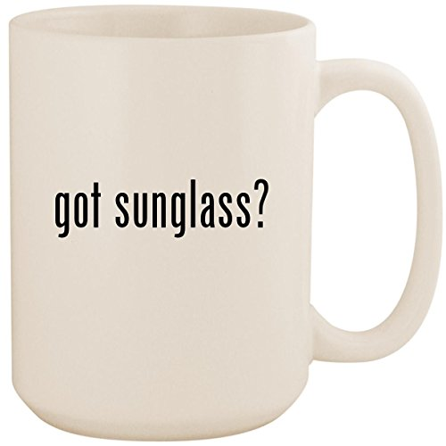 got sunglass? - White 15oz Ceramic Coffee Mug - Glasses Cartier Wholesale