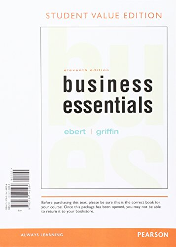 Business Essentials, Student Value Edition Plus MyLab Intro to Business with Pearson eText -- Access Card Package (11th