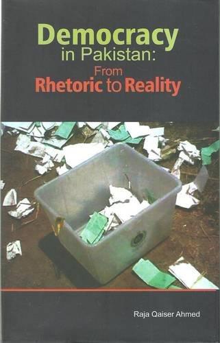 Democracy in Pakistan: From Rhetoric to reality