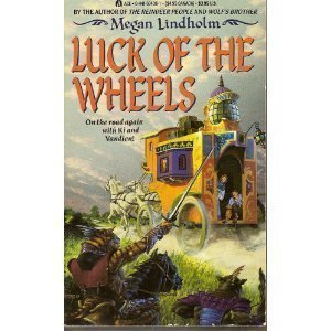 Luck of the Wheels (Windsinger, Bk 4), Lindholm, Megan