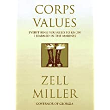 By Zell Miller - Corps Values (1997-07-13) [Hardcover]