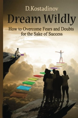 Dream Wildly Overcome Doubts Success product image