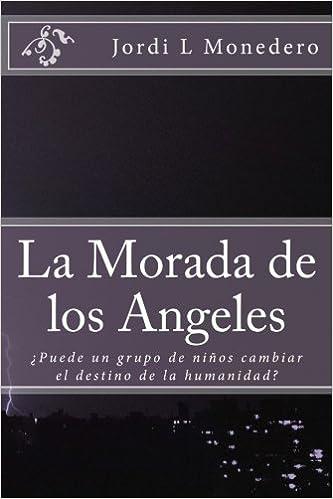 Amazon.com: La Morada de los Angeles (Spanish Edition ...