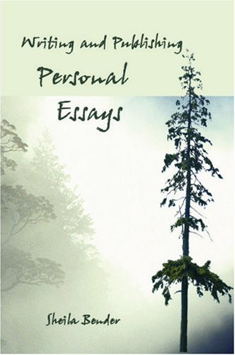 Writing and Publishing Personal Essays