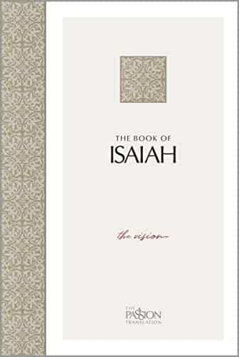 The Book of Isaiah: The Vision (The Passion Translation)