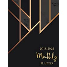 2018 - 2022 Monthly Planner: 60 Months Calendar,Monthly Schedule Organizer |Agenda Planner For The Next Five Years, Appointment Notebook, Monthly Planner, Action Day, Passion Goal Setting