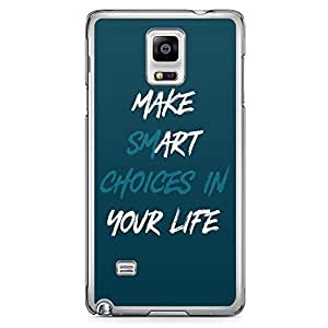 Samsung Note 4 Transparent Edge Phone Case Make Smart Decision Phone Case Motivational Phone Case Quote 2D Note 4 Cover with Transparent Frame