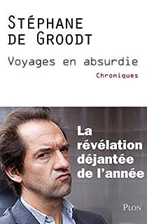 Voyages en absurdie par Groodt
