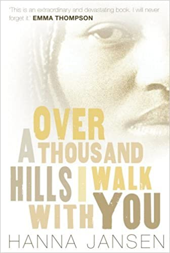 Over A Thousand Hills I Walk With You By Hanna Jansen 2007 0