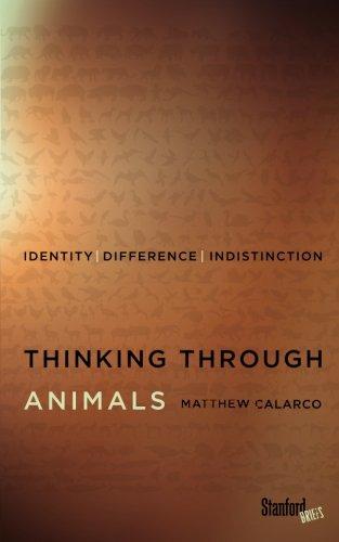 Thinking Through Animals: Identity, Difference, Indistinction