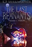 The Last Remnants (Volume 1)
