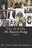 The WASPs (The Hanscome Trilogy)