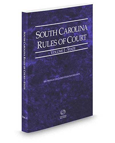south-carolina-rules-of-court-state-2017-ed-vol-1-south-carolina-court-rules