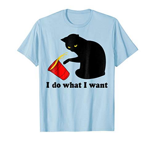 - Do What I Want Black Cat Red Cup Funny Graphic T-Shirt