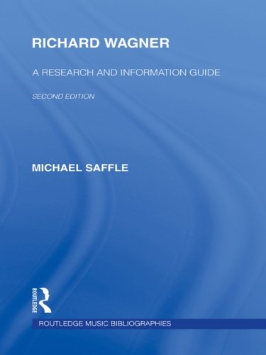Richard Wagner: A Research and Information Guide (Routledge Music Bibliographies) por Michael Saffle