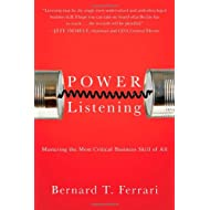 Power Listening: Mastering the Most Critical Business Skill of All