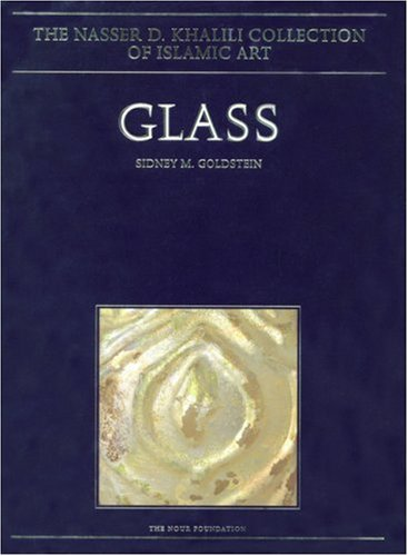 European Art Glass - Glass: From Sasanian Antecedents to European Imitations (Nasser D. Khaliil Collection of Islamic Art)
