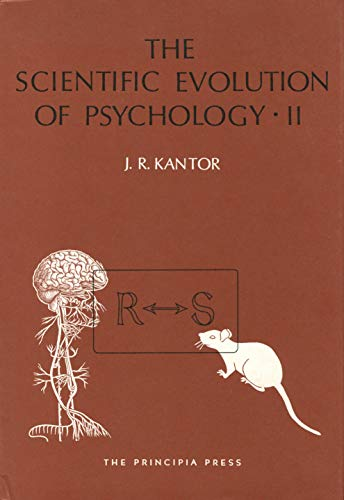 The Scientific Evolution of Psychology: Volumes 1 & 2