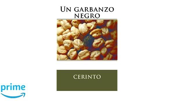UN GARBANZO NEGRO (Spanish Edition)