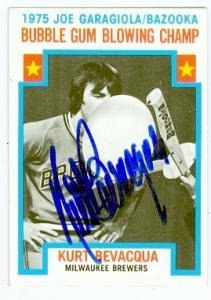 Kurt Bevacqua autographed Baseball Card (Milwaukee Brewers) 1976 Topps #564 Bazooka Bubble Gum Blowing Champ ()