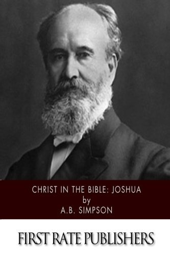 Christ in the Bible: Joshua by A.B. Simpson (2015-03-19)